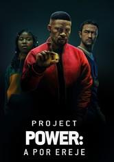 Project Power - A por ereje