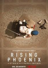 Rising Phoenix - La storia delle Paralimpiadi
