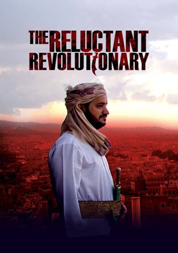 Yemen's Reluctant Revolutionary