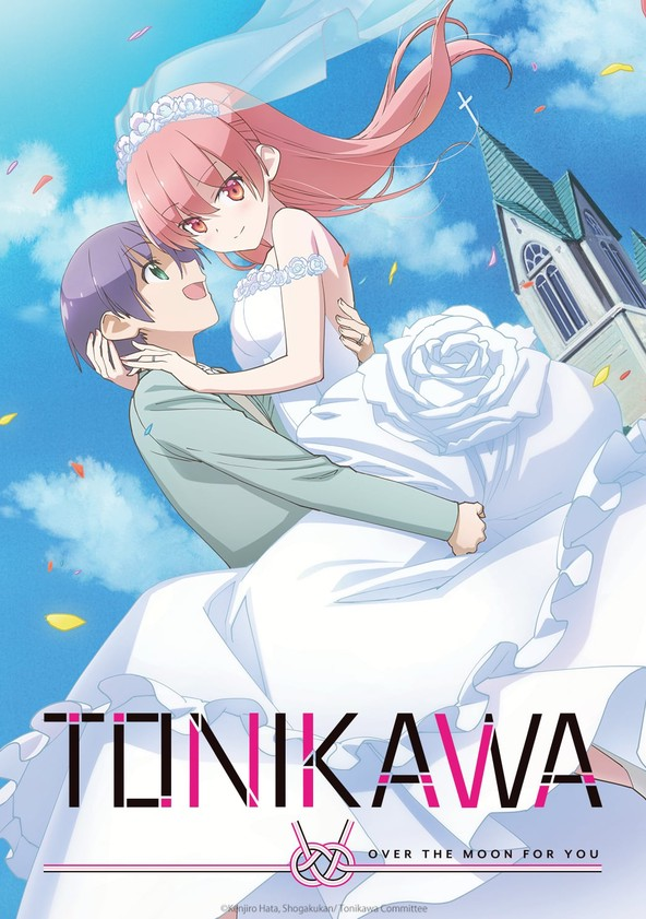 TONIKAWA: Over the Moon for You