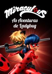 Miraculous - As Aventuras De Ladybug