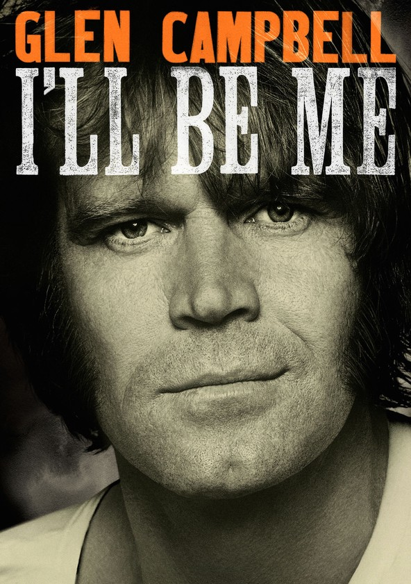 Glen Campbell: I'll Be Me poster