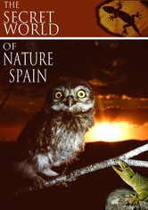 The Secret World of Nature: Spain