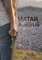 Matar a Jesús