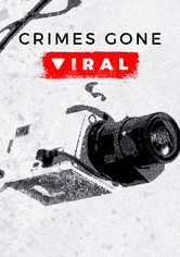 Crimes Gone Viral
