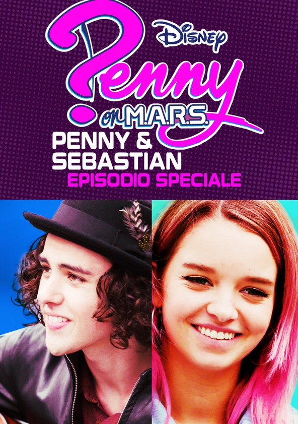 Penny On M.A.R.S.: Penny & Sebastian - Episodio Speciale