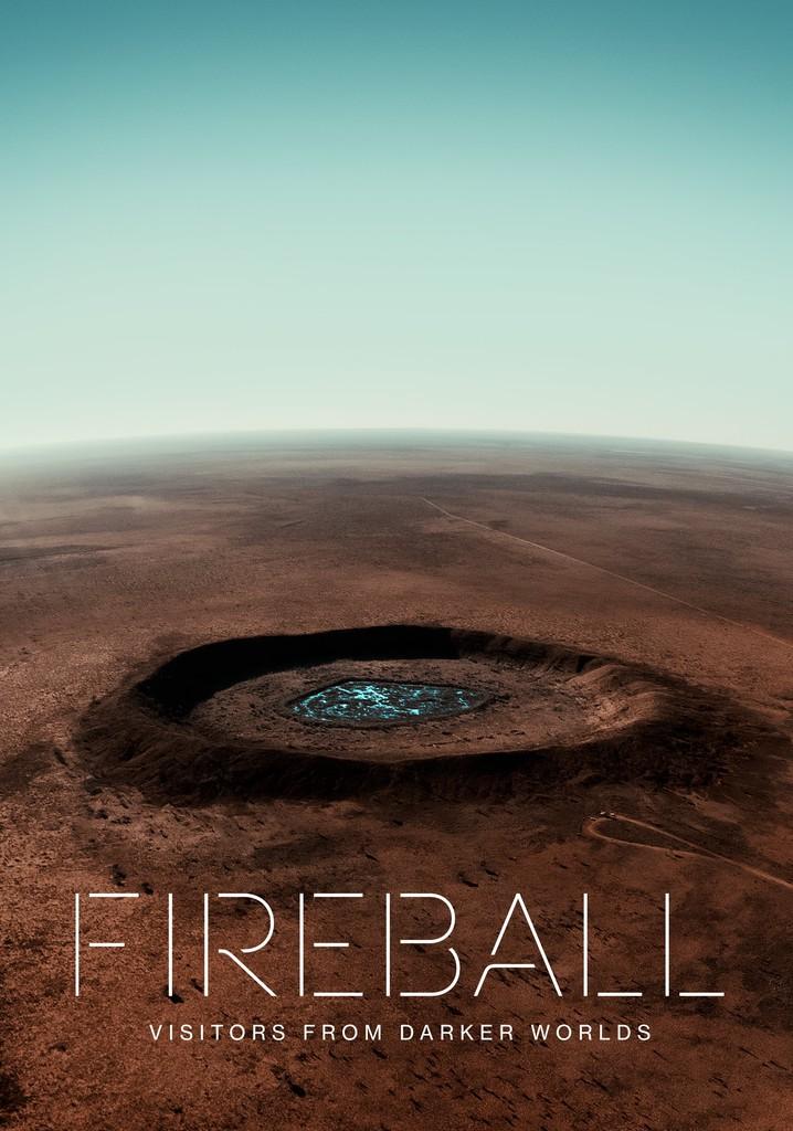 Fireball - Besuch aus fernen Welten