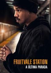 Fruitvale Station: A Última Paragem