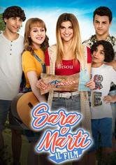 Sara e Marti - Il Film