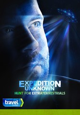 Expedition Unknown: Hunt for Extraterrestrials