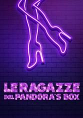 Le ragazze del Pandora's Box