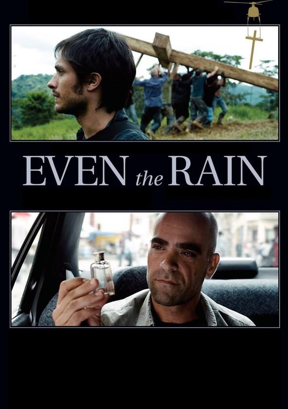 Even the Rain