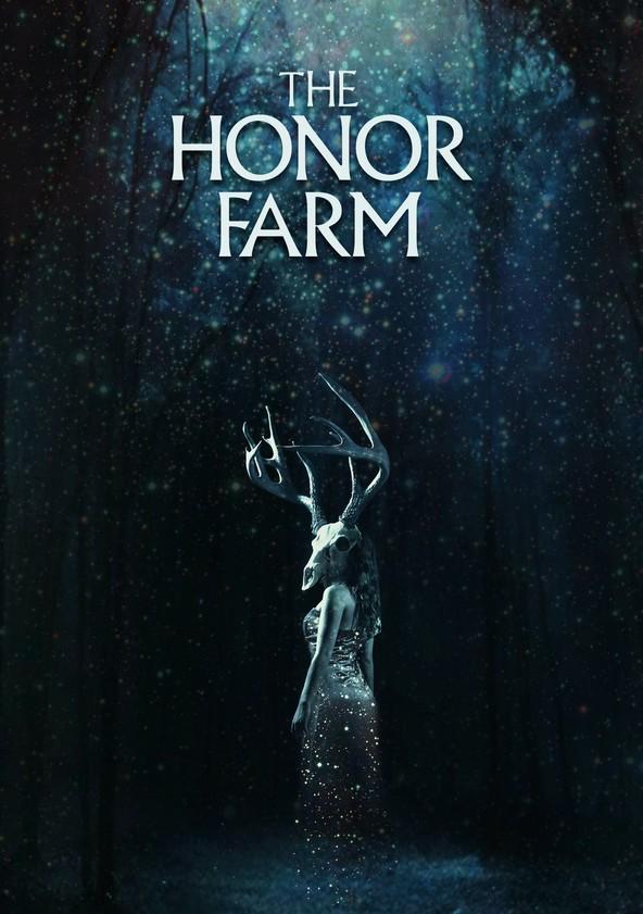 The Honor Farm