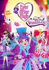 Ever After High: Un Viaje Abracadabrante