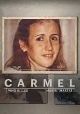 Carmel: Ki ölte meg María Martát?