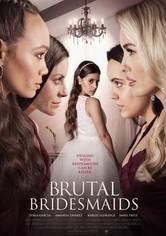 Brutal Bridesmaids
