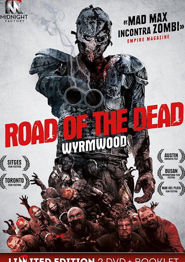 Road of the Dead - Wyrmwood