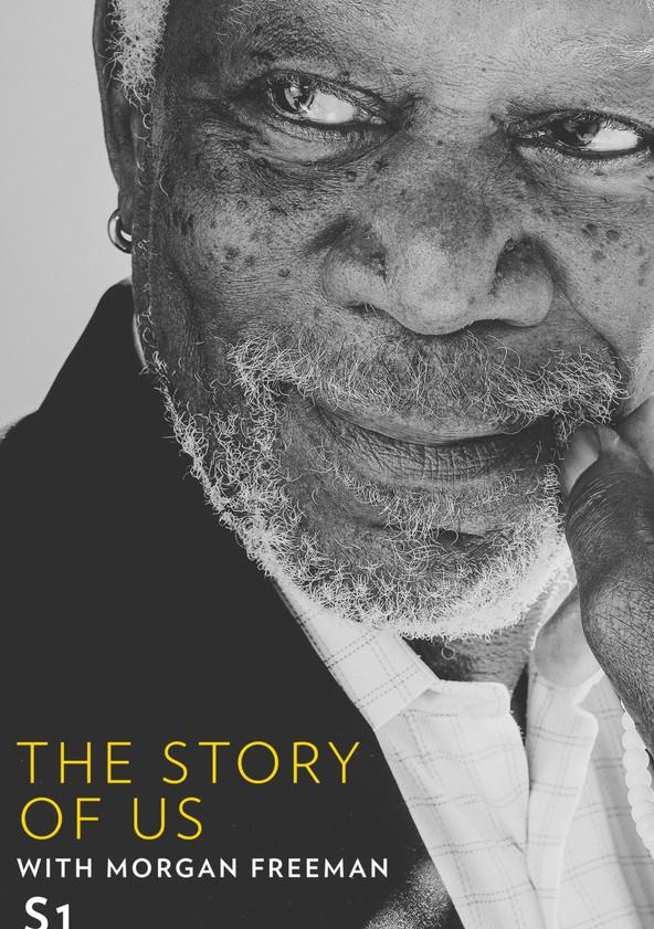 The Story of Us with Morgan Freeman Season 1 poster