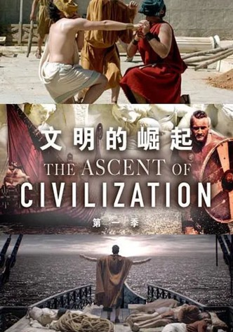 The Ascent of Civilization