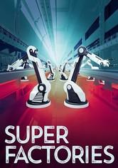 Super Factories