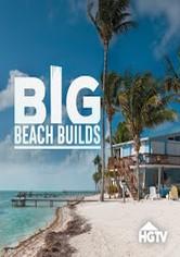 Big Beach Builds