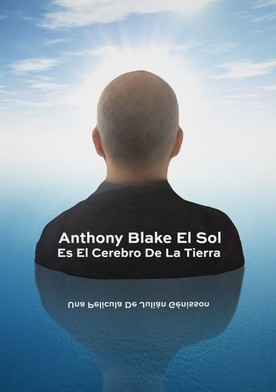 Anthony Blake: el Sol es el cerebro de la Tierra