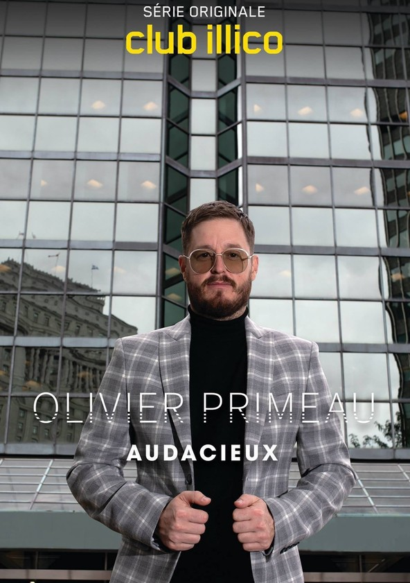 Olivier Primeau : audacieux