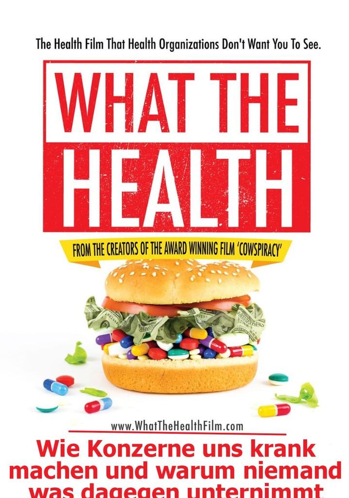 What The Health: Wie Konzerne uns krank machen und warum niemand was dagegen unternimmt