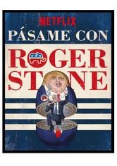 Pásame con Roger Stone
