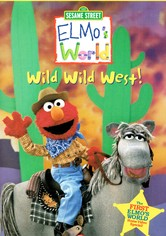 Sesame Street: Elmo's World: Wild Wild West!