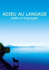 Adieu au langage - Addio al linguaggio