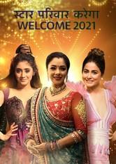 Star Parivaar Karega Welcome 2021