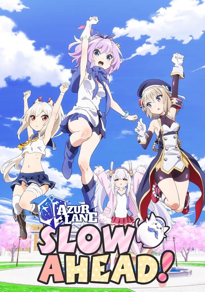 Azur Lane: Slow Ahead!