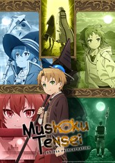Mushoku Tensei: Jobless Reincarnation