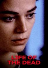 La vie des morts (La vida de los muertos)