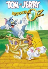 Tom et Jerry - Retour à Oz