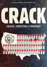 Crack: Kokain, Korruption und Konspiration