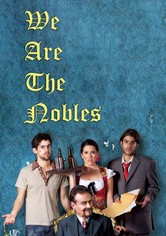 We Are the Nobles