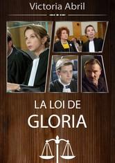 La loi de Gloria - L'Avocate du diable