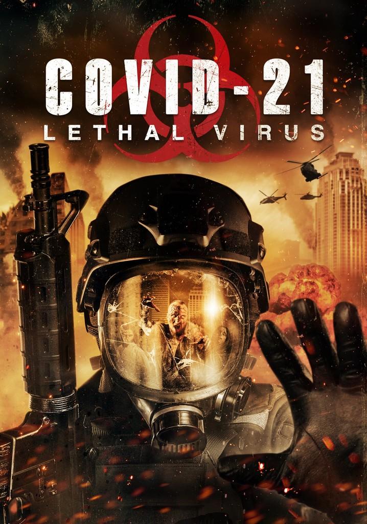 COVID-21: Lethal Virus