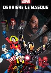 Marvel: Derrière le masque