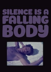 Silence is a Falling Body