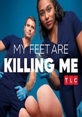 My Feet Are Killing Me