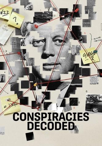 Conspiracies Decoded