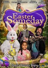 Easter Someday