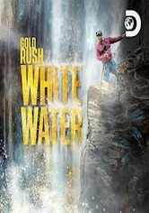 Gold Rush: White Water