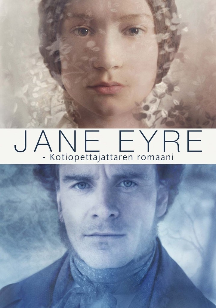 Jane Eyre - Kotiopettajattaren romaani