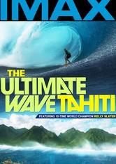 The Ultimate Wave: Tahiti