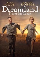Dreamland - Flucht ins Leben
