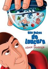 Adam Sandler - Oito Noites Loucas